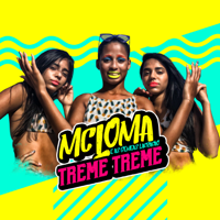 Treme Treme MC Loma e As Gêmeas Lacração