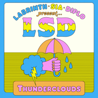 LSD Thunderclouds (feat. Sia, Diplo & Labrinth)