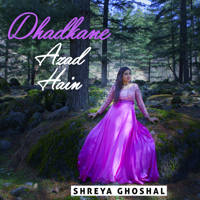 Dhadkane Azad Hain Shreya Ghoshal song
