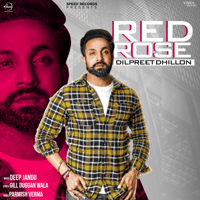 Red Rose Dilpreet Dhillon MP3