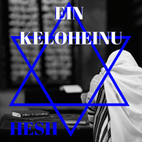 Ein Keloheinu Hesh The Messianic MP3