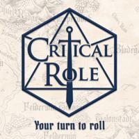 Your Turn to Roll (Critical Role Theme) Laura Bailey, Ashley Johnson & Sam Riegel