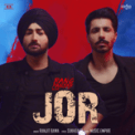 Free Download Ranjit Bawa & Music Empire Jor (From