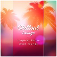 Island Night Shift Chillout Lounge, Tropical House & Ibiza Lounge