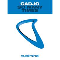 So Many Times (Dub Mix) Gadjo