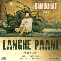 Langhe Paani (with Jatinder Shah) Prabh Gill MP3