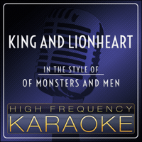 King and Lionheart (Instrumental Version) High Frequency Karaoke