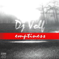 Emptiness DJ Volf MP3