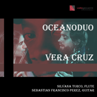 Vera Cruz Oceano Duo, Sebastian Francisco Perez & Silvana Turco