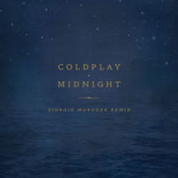 Midnight (Giorgio Moroder Remix) Coldplay MP3