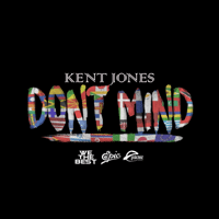 Don't Mind Kent Jones MP3