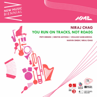 You Run on Tracks, Not Roads (Live) Priti Menon, Denyse Anyogu, Vikaash Sankadecha, Harvin Singh & Niraj Chag