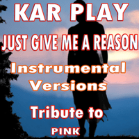 Just Give Me a Reason (Without Piano Instrumental Mix) Kar Play