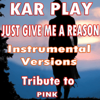 Just Give Me a Reason (Without Piano Instrumental Mix) Kar Play song