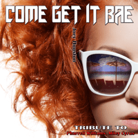Come Get It Bae (South Edit) Joey Houston MP3