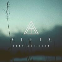 Seeds Tony Anderson