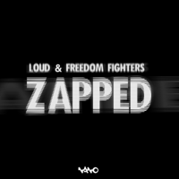 Zapped Loud & Freedom Fighters MP3