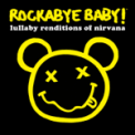 Free Download Rockabye Baby! Smells Like Teen Spirit Mp3