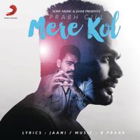 Mere Kol Prabh Gill MP3
