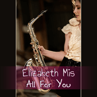 All for You (feat. Nicholas Cole) Elizabeth Mis MP3