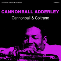 You're a Weaver of Dreams Cannonball Adderley