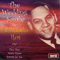 The Wedding Samba Edmundo Ros song
