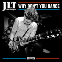Why Don't You Dance John Lindberg Trio song