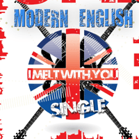 I Melt With You (Remastered) Modern English