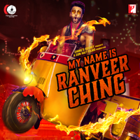 My Name Is Ranveer Ching Arijit Singh