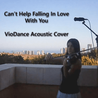 Cant Help Falling In Love With You (Violin Instrumental Cover) VioDance