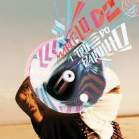 A Arte do Barulho (feat. Seu Jorge e Aori) Marcelo D2 MP3