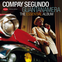 Guajira Guantanamera (Remasterizado) Compay Segundo