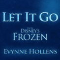 Free Download Evynne Hollens Let It Go Mp3