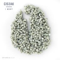 I Want Ciszak MP3