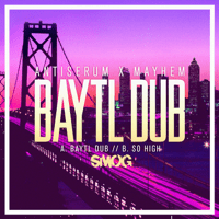BayTL Dub Antiserum & Mayhem MP3