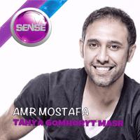 Tahya Gomhoryt Masr Amr Mostafa MP3