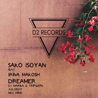 Dreamer (feat. Irina Makosh) Sako Isoyan MP3