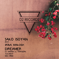 Dreamer (feat. Irina Makosh) Sako Isoyan