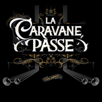 Baba (feat. Rachid Taha) La Caravane Passe