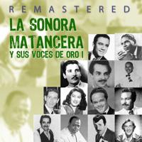 Sujétate la lengua (Remastered) La Sonora Matancera