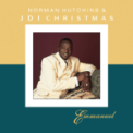 Free Download Norman Hutchins & JDI Christmas Emmanuel (feat. Norman Hutchins) Mp3