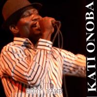 Kati Onoba Eddie Yawe