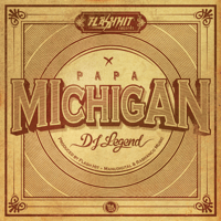 DJ Legend Papa Michigan MP3