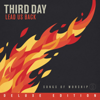 Soul On Fire (feat. All Sons & Daughters) Third Day