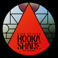 Line of Fire (Tube & Berger Remix) [feat. Karin Park] Booka Shade
