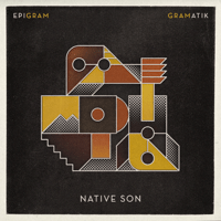 Native Son (feat. Raekwon & Orlando Napier) Gramatik MP3