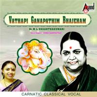 Vathapi Ganapathim Bhajeham - Hamsadwani - Adi Dr. M.L. Vasanthakumari & Sudha Raghunathan