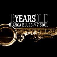Ain't No Sunshine Bianca Blues and 7 Soul & W. H. Whiters Jr