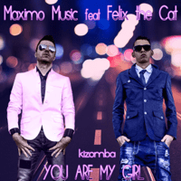 You Are My Girl Maximo Music & Felix the Cat song
