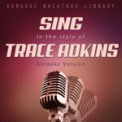Free Download Karaoke Backtrax Library Honky Tonk Badonkadonk (Originally Performed by Trace Adkins) [Karaoke Version] Mp3